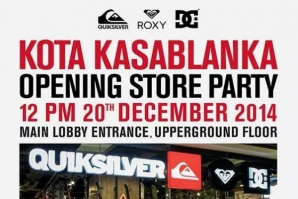 QUIKSILVER OPENING STORE PARTY AT KOTA KASABLANKA